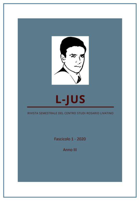 Copertina del fascicolo n. 1 del 2020 della pubblicazione L-Jus, a cura del Centro Studi Rosario Livatino